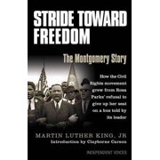 Stride Toward Freedom the Montgomery Story. Martin Luther King, Jr.