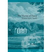 The Victim of Fancy - eBook