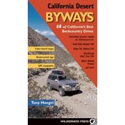 California Desert Byways: 68 of California's Best Backcountry Drives (Paperback)