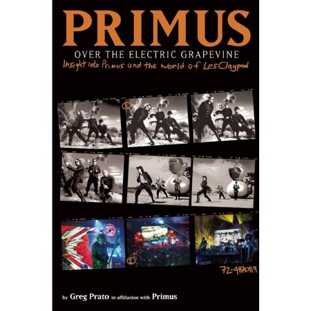 Primus, Over the Electric Grapevine : Insight Into Primus and the World of Les Claypool - History Of Halloween Fun Facts