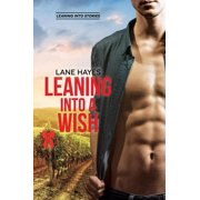 Leaning Into a Wish - eBook