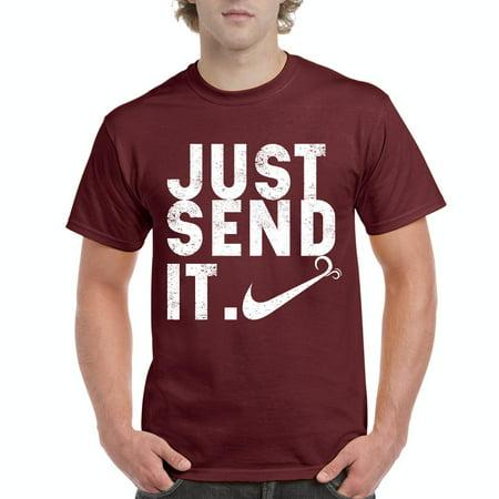 Novelty T-Shirt Just Send Mens Shirts - Walmart.com