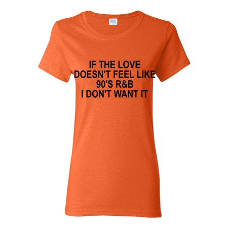 Love Like 90's R&B Womens T-Shirt Top (L Don T Want To Miss A Thing)