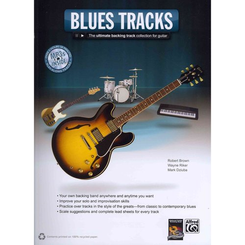 Blues Tracks: The Ultimate Backing Track Collection for Guitar