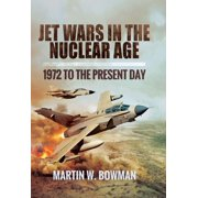 Jet Wars in the Nuclear Age - eBook
