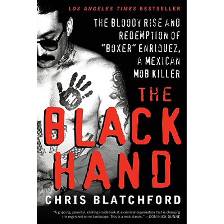 Bloody Hands (The Black Hand : The Bloody Rise and Redemption of