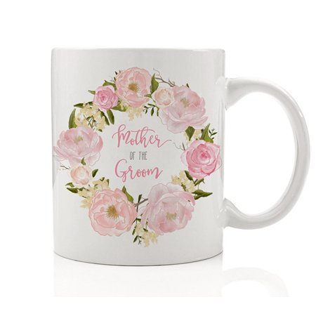 Pink Mother Of The Groom Coffee Mug Wedding Present for Mom of Husband-To-Be Engagement Pretty Bridal Party Favor Gift Idea Mom Mommy from Son Marriage Day 11oz Ceramic Tea Cup by Digibuddha