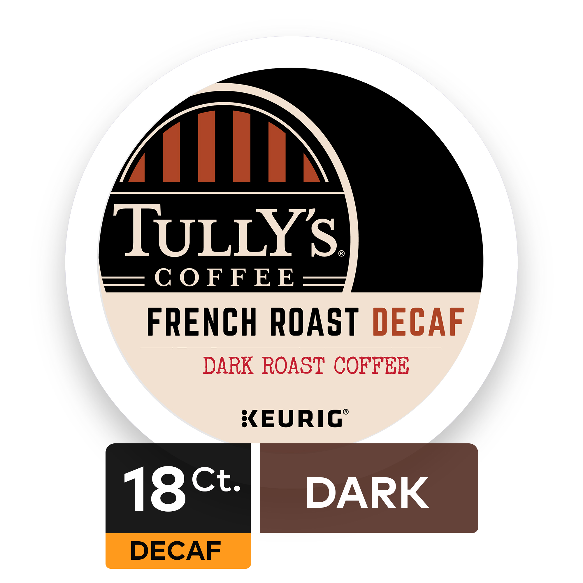 Tully's Coffee French Roast Decaf Keurig Single-Serve K-Cup Pods, Dark Roast Coffee, 18 Count