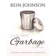 I Am Not Garbage - eBook