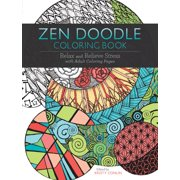 Zen Doodle Coloring Book : Relax and Relieve Stress with Adult Coloring Pages