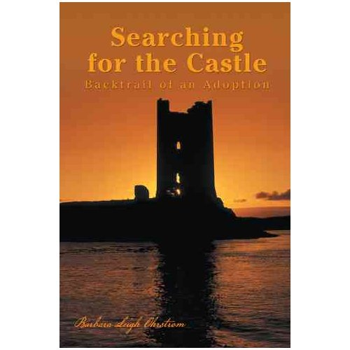 Searching for the Castle : Backtrail of an Adoption