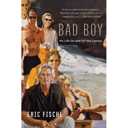 Bad Boy : My Life On and Off the Canvas