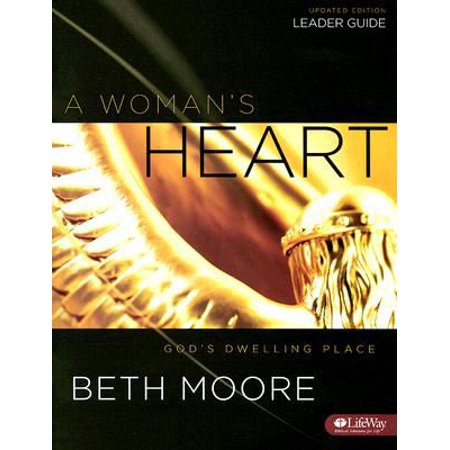 A Woman's Heart - Leader Guide : God's Dwelling