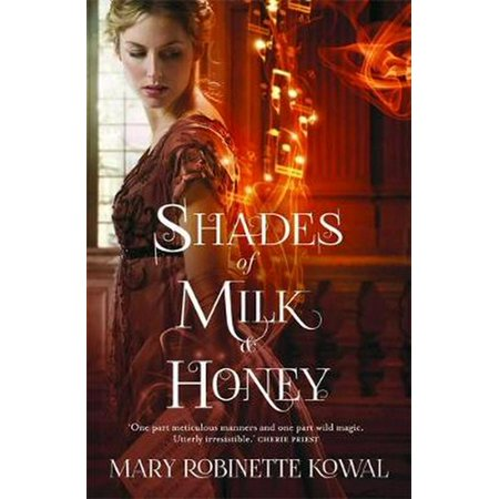 Shades of Milk and Honey (The Glamourist Histories) (Paperback)