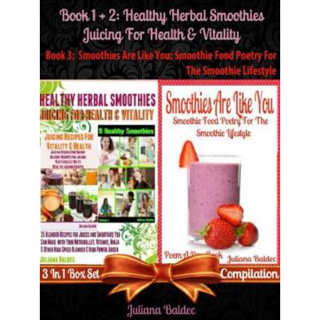 Best Healthy Herbal Smoothies: Juicing For Health & Vitality -