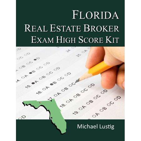 Florida Real Estate Broker Exam High-Score Kit -