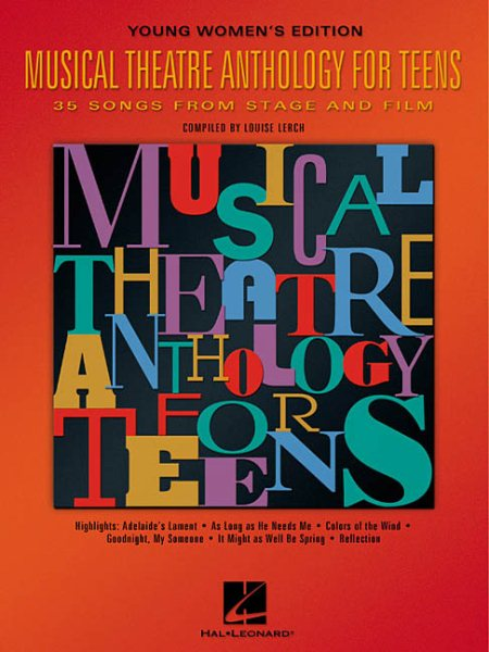 Musical Theatre Anthology for Teens by Hal Leonard Publishing Corporation