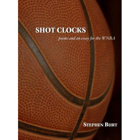 Shot Clocks: Poems for the Wnba