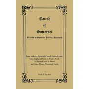 Parish of Somerset : Records of Somerset County, Maryland
