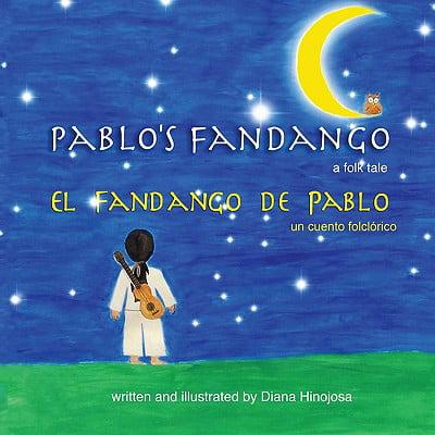 Pablo's Fandango (Bilingual) (English and Spanish Edition)
