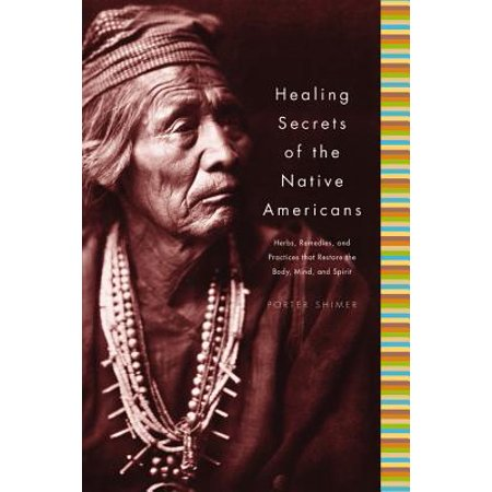 Healing Secrets of the Native Americans - eBook (Native American Healing Herbs)