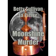 Moonshine Murder - eBook