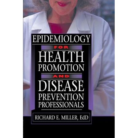 Epidemiology for Health Promotion and Disease Prevention Professionals -
