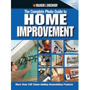 Black & Decker The Complete Photo Guide to Home Improvement - eBook