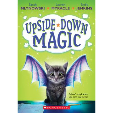 Upside-Down Magic (Upside-Down Magic #1) (Paperback)