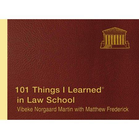 101 Things I Learned ® in Law School - School Things