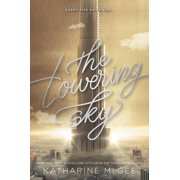 Thousandth Floor, 3: The Towering Sky (Paperback)