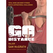 Go the Distance : The British Paratrooper Fitness Guide