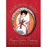 Phryne Fisher Mysteries: A Question of Death (Paperback)