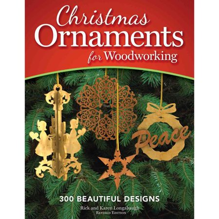 Christmas Ornaments for Woodworking: 300 Beautiful Designs by