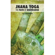 Jnana Yoga: The Path of Knowledge (Hardcover)