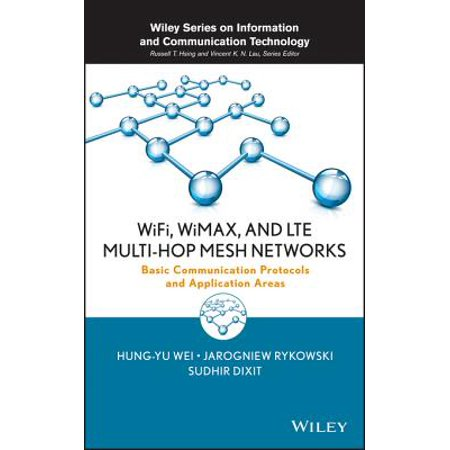 WiFi, WiMAX, and LTE Multi-hop Mesh Networks - eBook