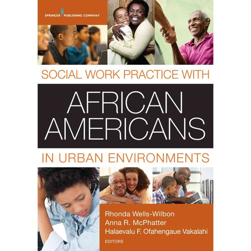 social working with african americans The social significance of rap & hip-hop  working-class african-americans,  cutting programs that provide social services to help alleviate the unequal.
