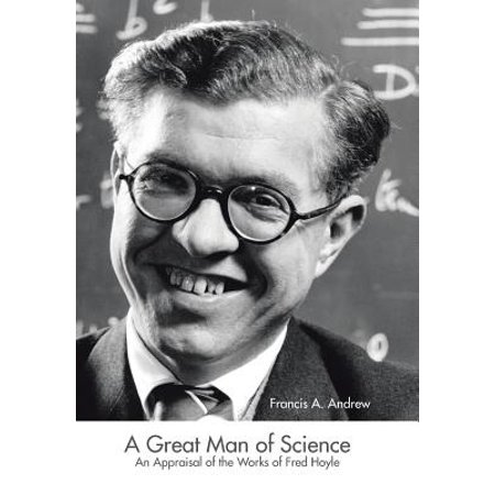 ISBN 9781490751658 product image for A Great Man of Science : An Appraisal of the Works of Fred Hoyle | upcitemdb.com