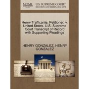 Henry Trafficante, Petitioner, V. United States. U.S. Supreme Court Transcript of Record with Supporting Pleadings