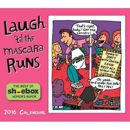 Laugh 'til the Mascara Runs 2016 Calendar - Walmart com