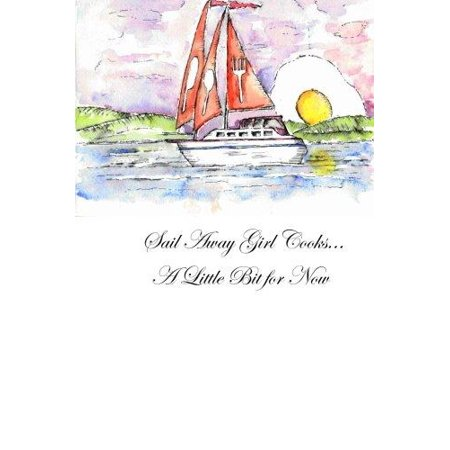Sail Away Girl Cooks A Little Bit For Now  A Sailor And Her Cooking Stories