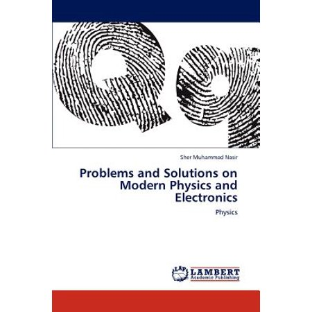 Solutions Electronic (Problems and Solutions on Modern Physics and)