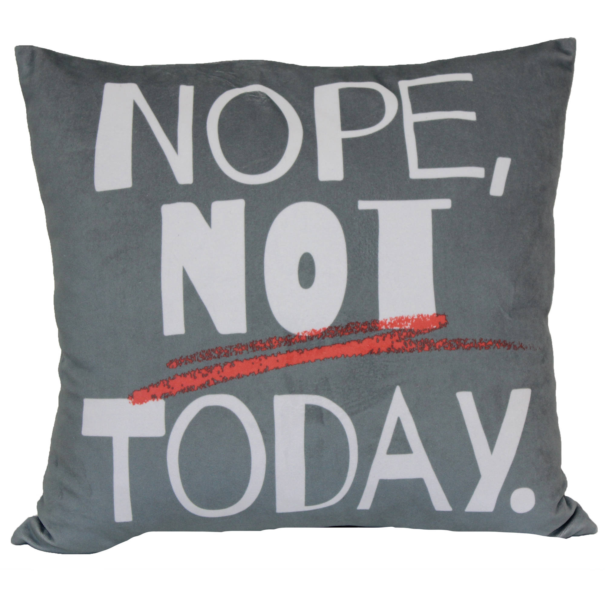 Mainstays Nope Not Today Decorative Pillow
