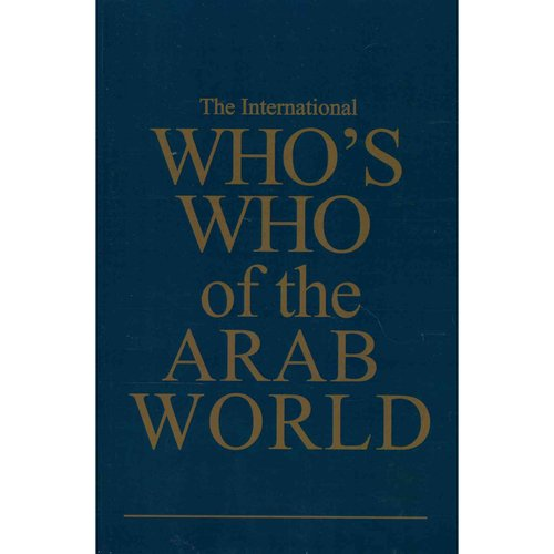 The International Who's Who of the Arab World