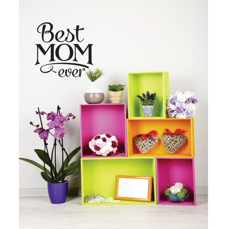 Custom Wall Decal Vinyl Sticker : Best Mom Ever Quote Bedroom Bathroom Living Room Mural : 20 X20