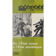 De l'tat russe  tat sovitique, 1825-1941 - eBook