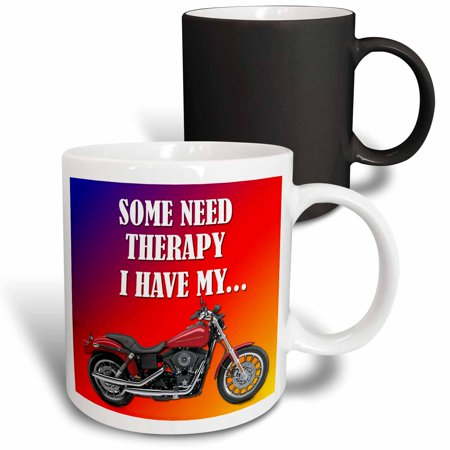 Bike Mug (3dRose Some need therapy. I have my bike. Picturing Harley Davidson Cool bike, Magic Transforming Mug,)