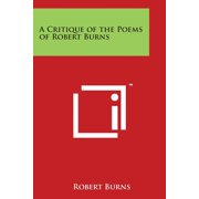 A Critique of the Poems of Robert Burns