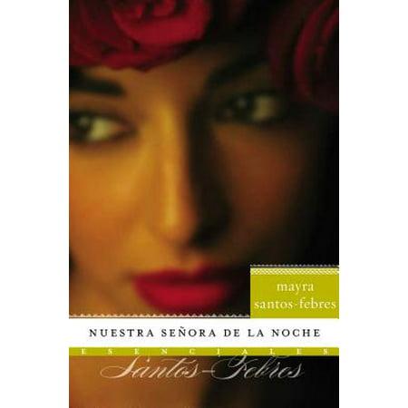 Nuestra Senora de la Noche : Novela - La Noche De Brujas Halloween