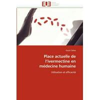 Omn.Univ.Europ.: Place Actuelle de l''ivermectine En Mdecine Humaine (Paperback)